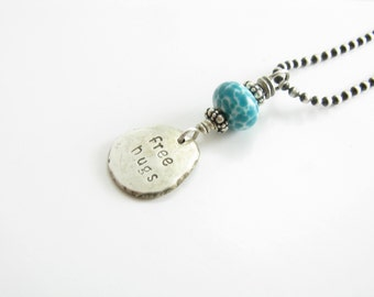 Free Hugs Recycled Sterling Silver Nugget Charm Necklace Hand Stamped Jewelry Teal Artisan Glass and Recycled Silver Charm Necklace