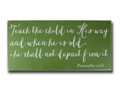 Teach the Child in His Way - The Perfect Sign for a Nursery