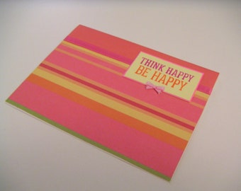 Pink, Red, Orange, and Yellow Striped Handmade Any Occasion Stamped Greeting Card - Think Happy Be Happy