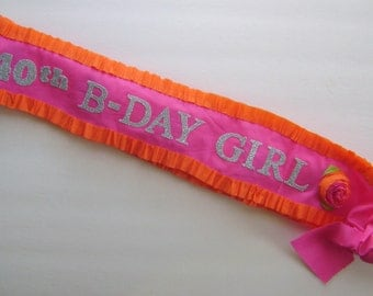 Birthday sash,  40th Birthday sash, customize with any colors- adjustable for adult or child