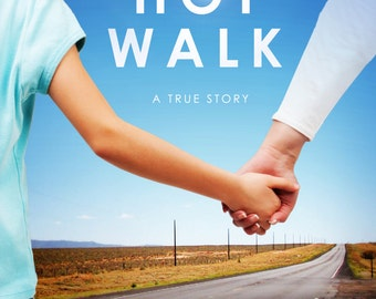 The Long Hot Walk