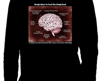 Brain Recipe Ideas for Zombies Men's Long Sleeve T-shirt