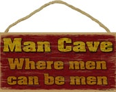 "Burgandy Man Cave Where Men Can Be Men Cool Rustic 5""X10"" Sign"