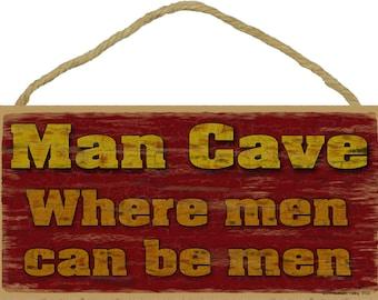 "Burgandy Man Cave Where Men Can Be Men Cool Rustic 5""X10"" Sign"