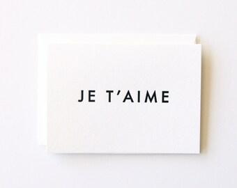 Je T'aime - Letterpress Printed Greeting Card