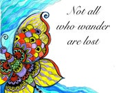 ART PRINT-Not all who wander are lost,Inspirational print, quote, motivational, gift for home, gift for friend, wall decor