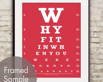 Why Fit In When You Were Born To Stand Out (Eye Chart) ART Print (Featured in Barberry Red) Dr Suess Quote
