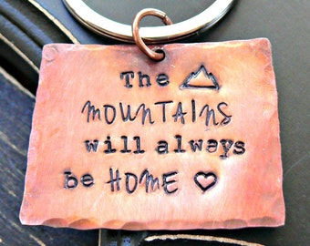Hand Stamped Mountains Keychain - Mountains Keychain - The Mountains Will Always Be My Home