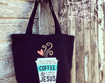 all i need is a little bit of coffee and a whole lot of Jesus tote bag