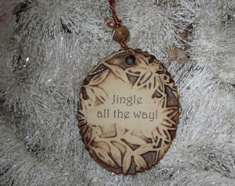 Handmade Ceramic Ornament - Jingle All The Way