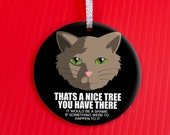 Evil Cat Christmas Ornament - Pet Lover Christmas Ornament - Christmas Ornament - Funny Gag Gift - cat mischief  holiday ornament - co73