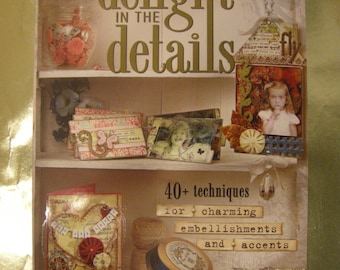 Delight in Details Book by Lisa M. Pace
