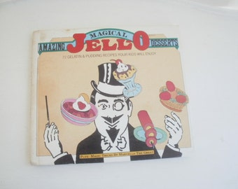 Vintage Childrens Cookbook, 1977 Amazing Magical Jell-O Desserts, 72 Recipes for Jello & Pudding