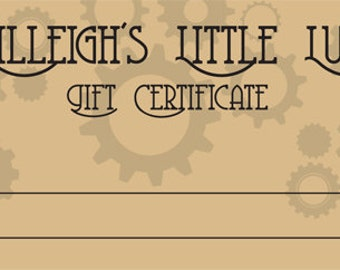 Lady Lilleigh Gift Certificates!!!