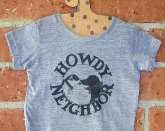 Howdy Neighbor Baby Tri Blend Tiny Tee