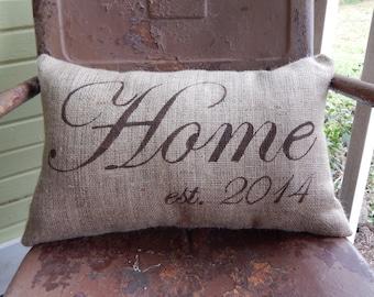 HOME Established Date Burlap Pillow Throw Accent Pillow Custom Colors Available Hostess Gift Housewarming Hostess Summer Accent Decor