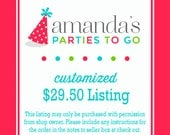 Customized 20.00 Dollar Listing | Amanda's Parties To Go
