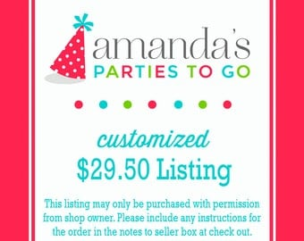 Customized 25.00 Dollar Listing | Amanda's Parties To Go