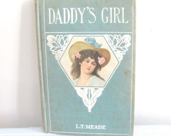 Daddy's Girl / Antique Children's Book