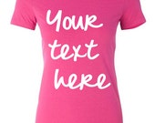 Create your own wording - Tees