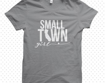 Small Town Girl: California Tshirt (MADE TO ORDER)