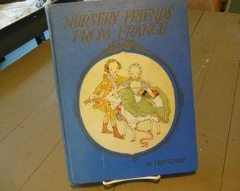 Nursery Friends from France My Travelship Large Book 1927