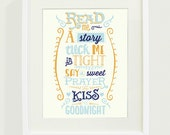 Read Me A Story, Tuck Me In Tight, Say A Sweet Prayer, Kiss Me Goodnight Typography Art Print // 8x10 // Blue and Orange