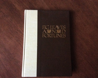 1990 Fig Leaves and Fortunes a Fashion Company Named Warnaco by John W. Fields