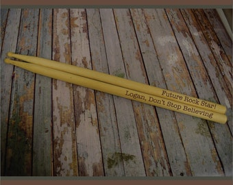 Future Rock Star Don't Stop Believing Personalized Wood Drumstick Pair, Custom Drum Sticks