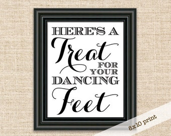 Treat for your Dancing Feet Sign - 8x10 Wedding Reception Sign - Flip Flop Sign for Dance Floor