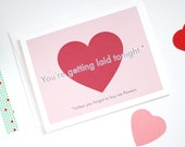 Funny Valentines Card - Naughty Valentine's Day Card - You're Getting Laid Tonight