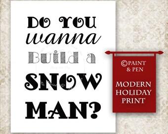 CHRISTMAS PRINTABLE Do You Wanna Build a Snowman Print- B&W Winter Home Decor- Christmas Party Decor- Classroom Holiday Decor