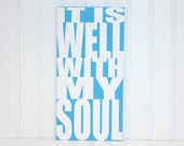 It Is Well With My Soul Painting Modern Hymn Art Christian Artwork Light Blue Christian Hymn Decoration