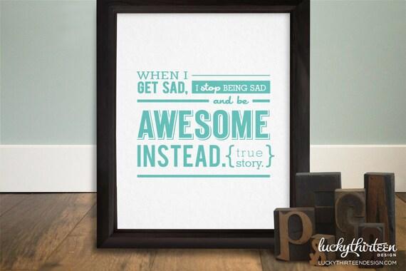 Be Awesome Instead - 8x10 Word Art in Aqua (Hand Screenprinted)