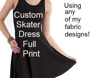 Custom Skater Dress (repeating patterns) - Full print - Made to Order