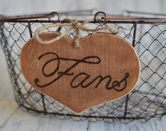 "Large Rustic Wedding ""Fans"" Sign  for Your Rustic, Country, Shabby Chic Wedding-Bridal Showers- Graduation etc"