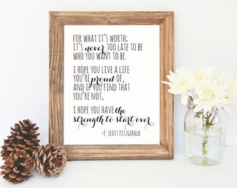 F. Scott Fitzgerald quote- Be Who You Want to Be- inspirational quote, art, nursery, wall art