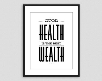 Health is Wealth - Quote poster print, Typography poster, Inspirational print. Vintage B&W