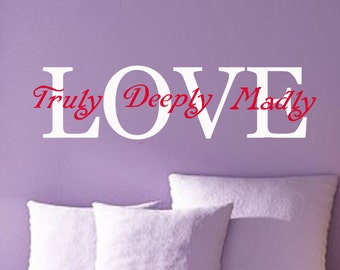 Love wall quote wall decal wall letters words -Love truly deeply madly