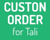 Custom Order for Tali