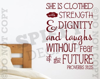 PROVERBS 31:25 Strength Dignity Laughs Without Fear Of The Future Quote Vinyl Wall Decal Decor Sticker