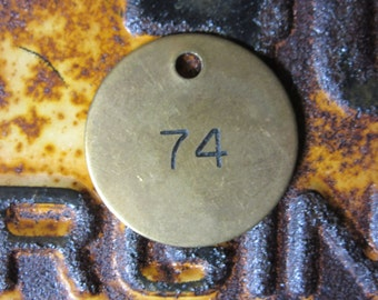 Number Tag Vintage Jewelry Charm Brass Number 74 Tag #74 Tag Number Industrial Garage Old VTG Tag Farm Industrial Tag Lucky Number Fob Tag