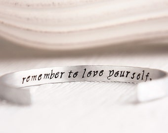 Inspirational Bracelet - Remember to Love Yourself - Personalized Cuff Bracelet - Motivational Encouragement Gift for Daughter Sister BFF