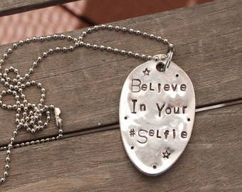 """Believe In Your #Selfie   hand stamped SPOON necklace on long 24"""" ball chain With STARS"""