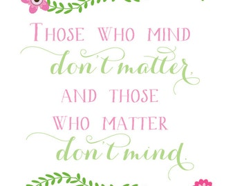 Those Who Mind Don't Matter Poster