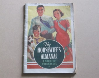 Vintage 1938 The Housewife's Almanac, A Book For Homemakers