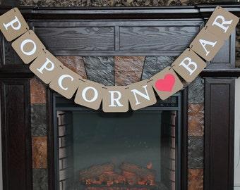 Popcorn Bar Banner - Rustic weddings, rustic wedding sign, kraft sign, Bride to be, Popcorn party favors