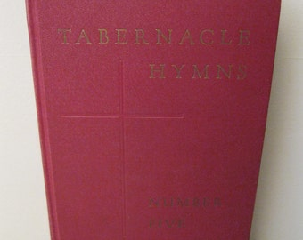 Vintage Hymnal - Tabernacle Hymns Number Five - 1955 - Music Book