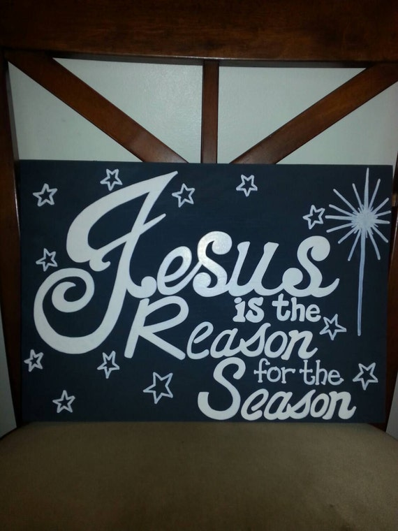 Jesus is the Reason for the Season - wood sign