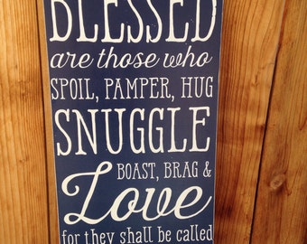 12x24 Blessed Are Those Grandparent sign